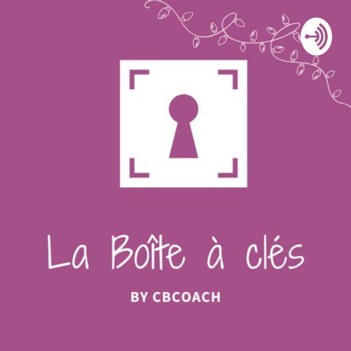Cover art for podcast La Boîte à clés