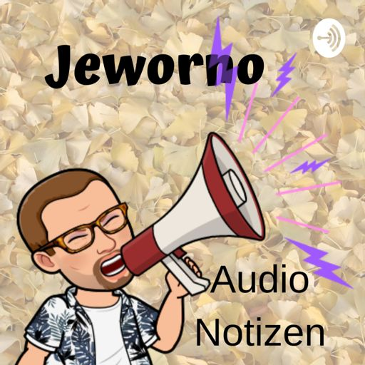 Cover art for podcast Jeworno - Audio Notizen