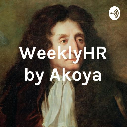 Cover art for podcast WeeklyHR by Akoya