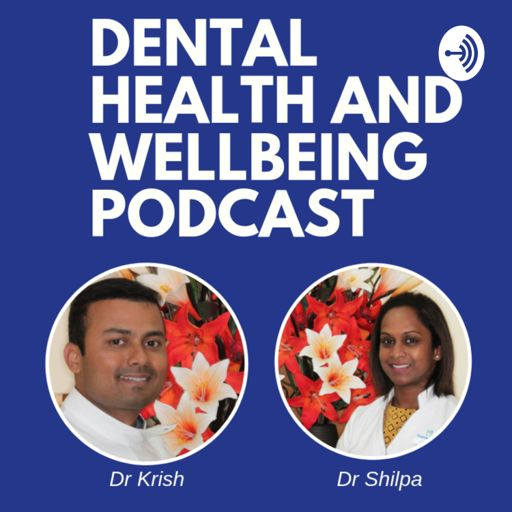 Cover art for podcast Dental Health and Wellbeing Podcast