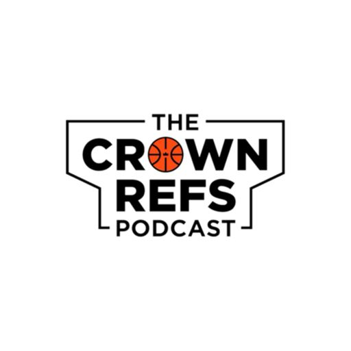 Cover art for podcast The Crown Refs Podcast