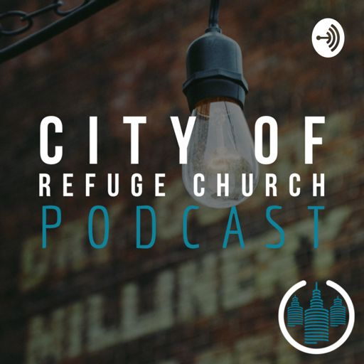 Cover art for podcast City Of Refuge Church