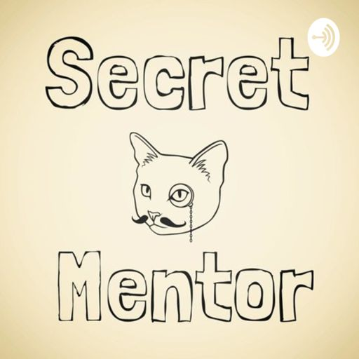 Cover art for podcast Secret Mentor