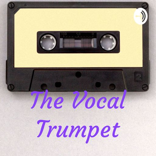 Cover art for podcast The Vocal Trumpet