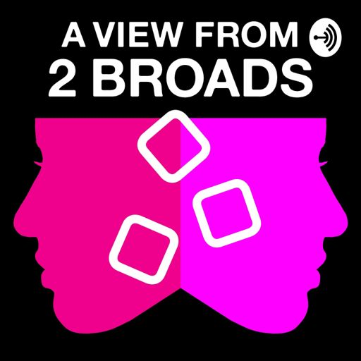 Cover art for podcast A View from 2 Broads