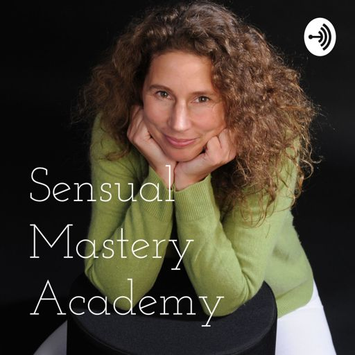 Cover art for podcast Sensual Mastery Academy