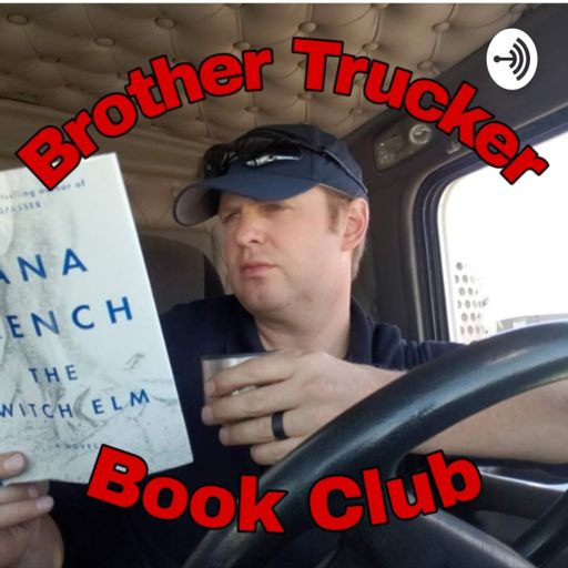 Cover art for podcast Brother Trucker Book Club