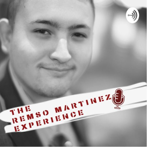 Cover art for podcast The Remso Martinez Experience
