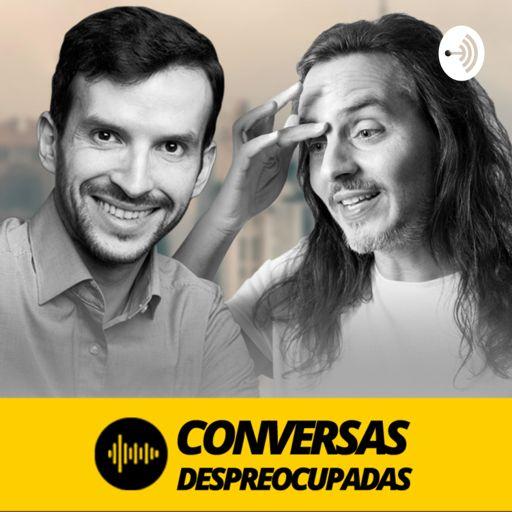 Cover art for podcast Conversas Despreocupadas - marketing, vendas, negócios e empreendedorismo