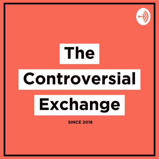 Cover art for podcast The Controversial Exchange