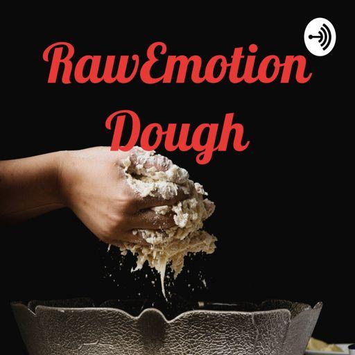 Cover art for podcast RawEmotionDough