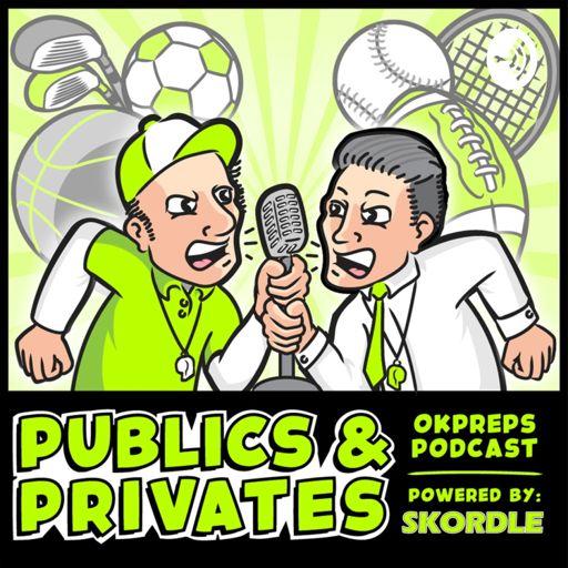 Cover art for podcast Publics & Privates OKpreps Podcast