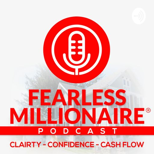 Cover art for podcast Fearless Millionaire Podcast