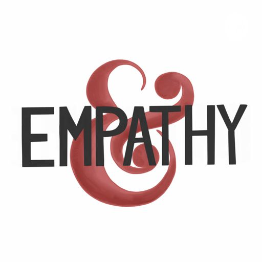 Cover art for podcast Empathy &