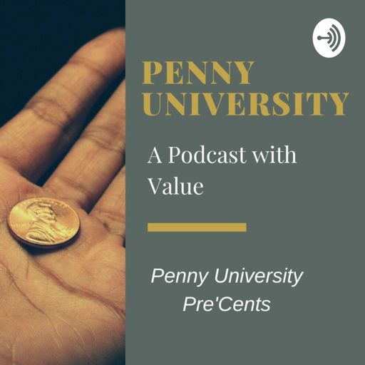 Cover art for podcast Penny University Pre'Cents
