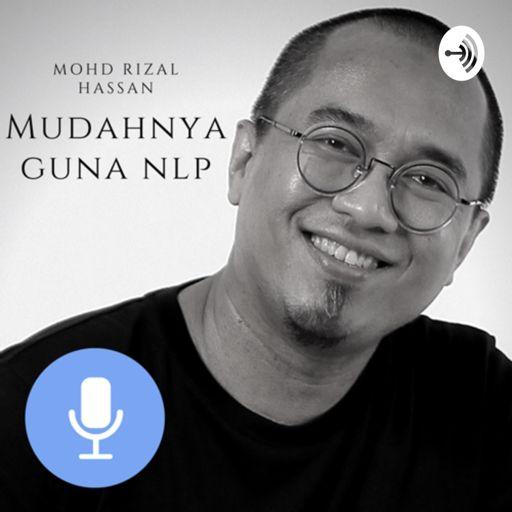 Cover art for podcast Mudahnya Guna NLP