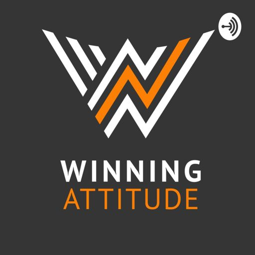 Cover art for podcast Winning Attitude -Actitud Ganadora
