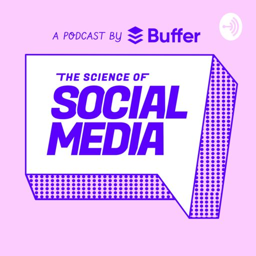 Cover art for podcast The Science of Social Media