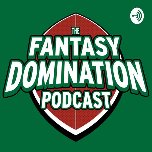 Cover art for podcast The Fantasy Domination Podcast