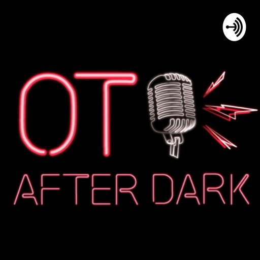 Cover art for podcast OT After Dark
