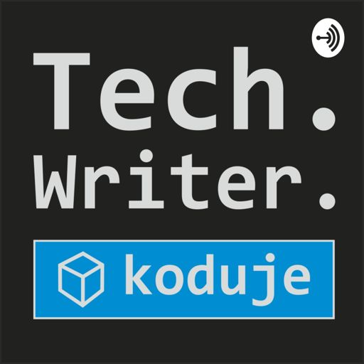 Cover art for podcast Tech Writer koduje