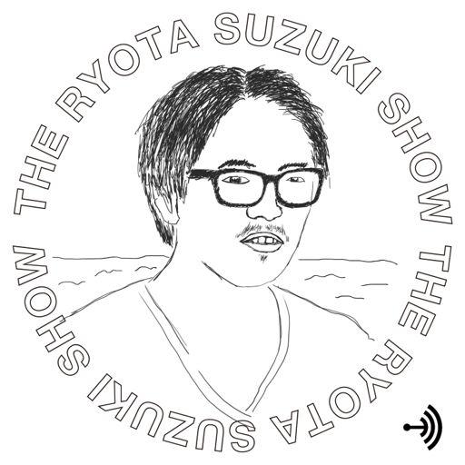 Cover art for podcast すずきりょうたのはなし - About Ryota Suzuki