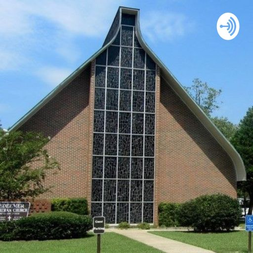 Cover art for podcast Redeemer Lutheran - Fairhope, AL