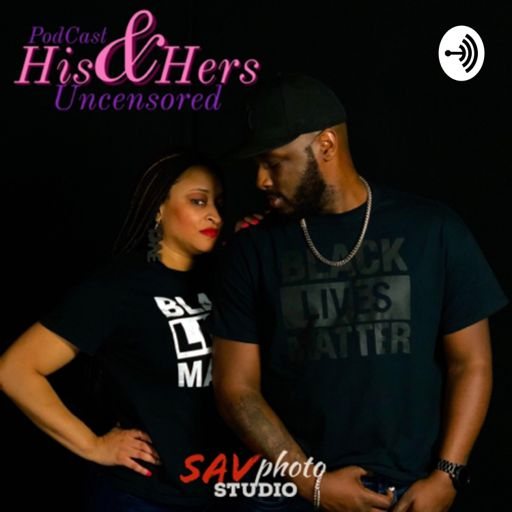 Cover art for podcast His and Hers: Uncensored