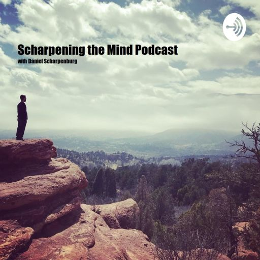 Cover art for podcast Scharpening The Mind