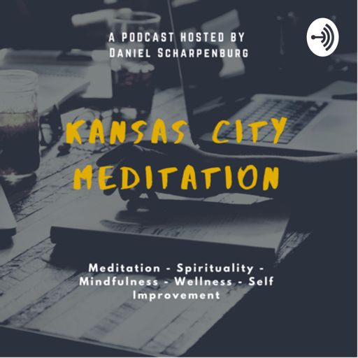 Cover art for podcast The Kansas City Meditation Podcast
