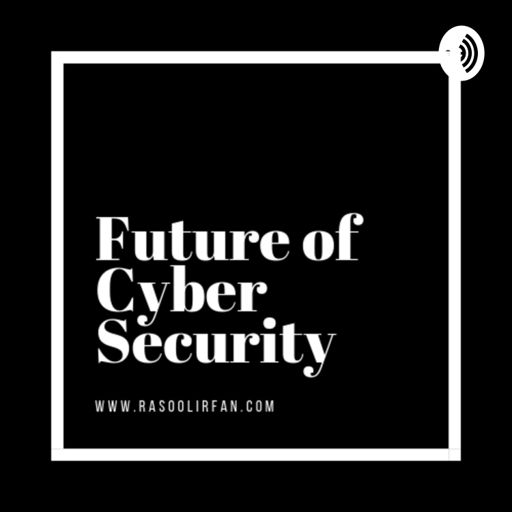Cover art for podcast Future of Cyber Security