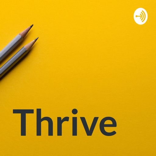 Cover art for podcast Thrive - young lives