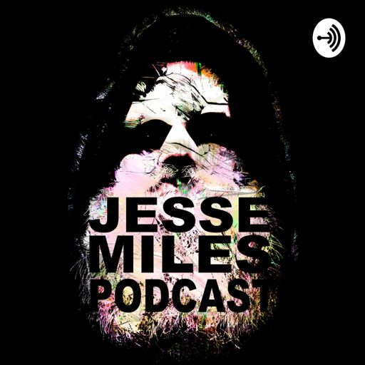 Cover art for podcast Jesse Miles Podcast