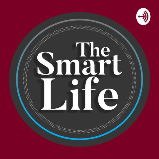 Cover art for podcast The Smart Life