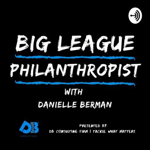 Cover art for podcast Big League Philanthropist