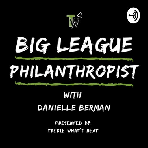 Cover art for podcast Big League Philanthropist