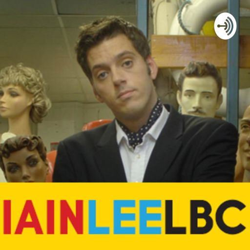 Cover art for podcast Iain Lee on LBC Full Shows