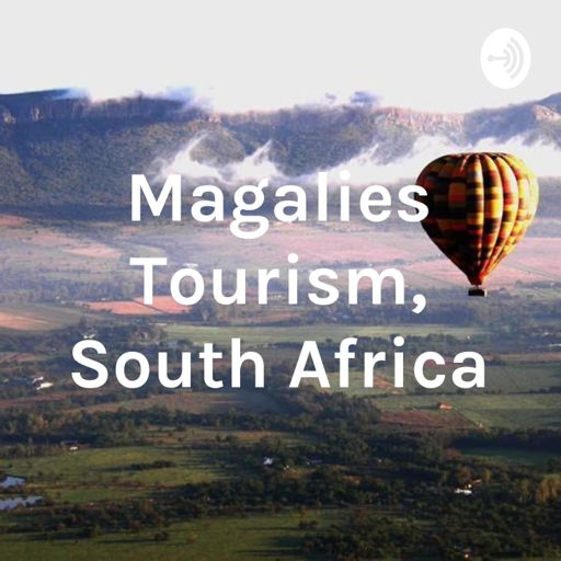 Cover art for podcast Magalies Tourism, South Africa