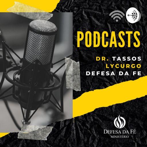 Cover art for podcast Tassos Lycurgo   Defesa da Fé PodCasts
