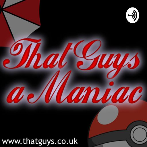 Cover art for podcast That Guy's a Maniac...