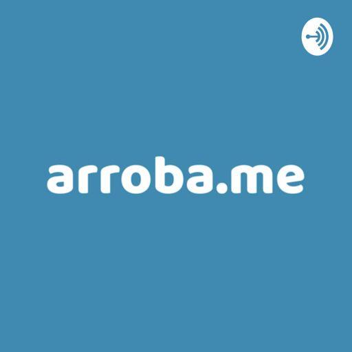 Cover art for podcast Arroba.Me