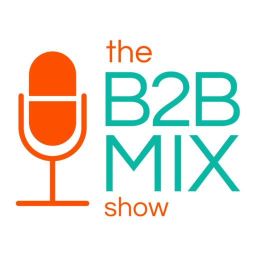 Cover art for podcast The B2B Mix Show
