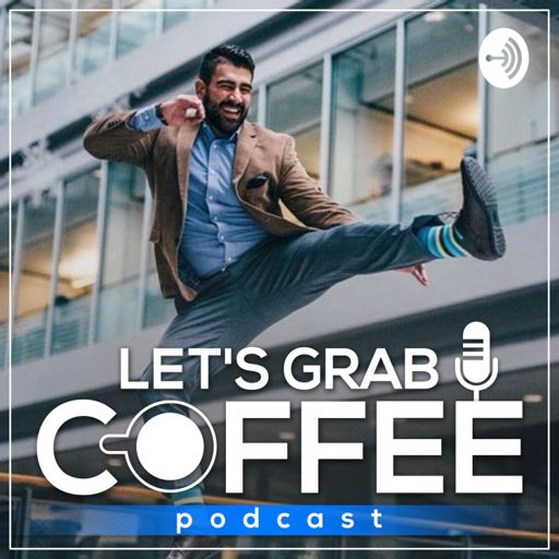 Cover art for podcast Let's Grab Coffee Podcast ☕