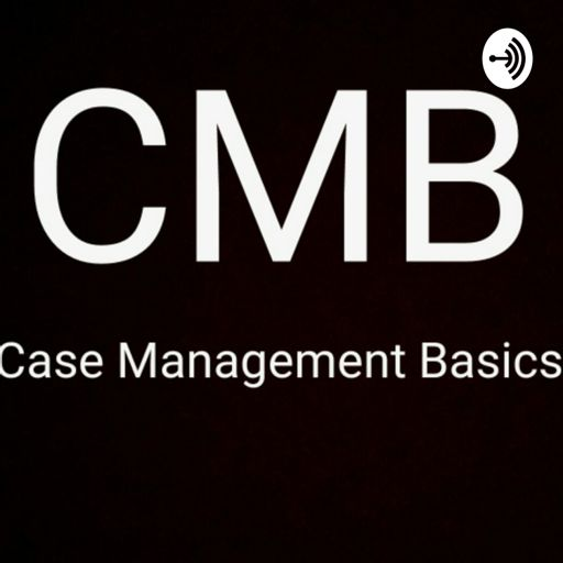 Cover art for podcast Case Management Basics with Martin Gardner