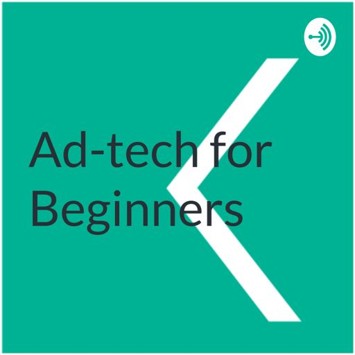 Cover art for podcast Ad-Tech for Beginners