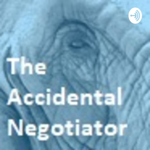 Cover art for podcast The Accidental Negotiator