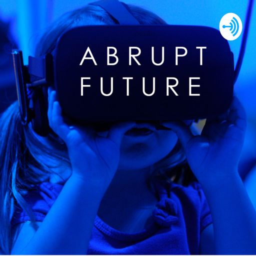 Cover art for podcast Abrupt Future. The Future of Work Happened Faster Than we Thought.