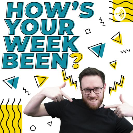 Cover art for podcast How's Your Week Been? With Lee Wilcox