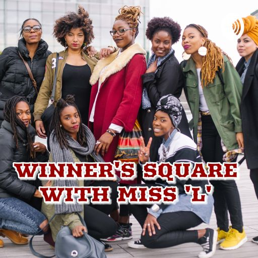 Cover art for podcast Winners Square With Miss L