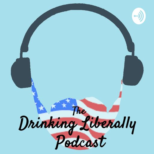 Cover art for podcast The Drinking Liberally Podcast